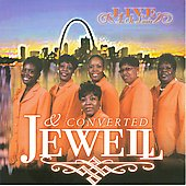 Jewell & Converted (Gospel): Live in St. Louis *
