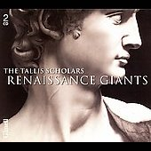 Renaissance Giants / The Tallis Scholars