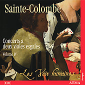 Sainte-Colombe: Concerts for viols Vol 4 / Voix Humaines