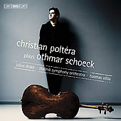 Schoeck: Works for Cello / Christian Poltera, et al