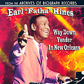 Earl Hines: Way Down Yonder in New Orleans