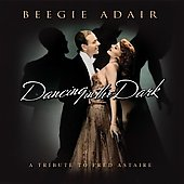 Beegie Adair: Dancing in the Dark: A Tribute to Fred Astaire [Slimline]