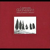 Loreena McKennitt: The Journey Begins: Elemental/To Drive the Cold Winter Away/Parallel Dreams [Barnes & Noble