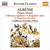 Spanish Classics - Alb&eacute;niz: Piano Music Vol 3 / Guillermo Gonz&aacute;lez