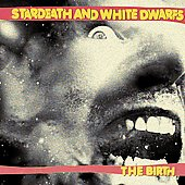 Stardeath and White Dwarfs: The Birth