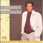 Barry Manilow: Greatest Hits, Vol. II [1989]