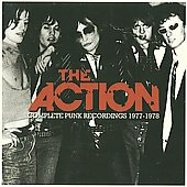 The Action ('70s Punk): Complete Punk Recordings 1977-1978 [PA]