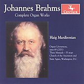 Complete Organ Works - Brahms, et al / Haig Mardirosian, et al