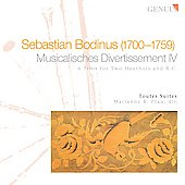 Sebastian Bodinus: Musicalisches Divertissement IV - 6 trios for two oboes & B.C. / Toutes Suites