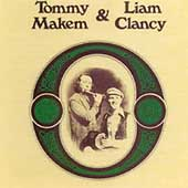 Tommy Makem: Tommy Makem & Liam Clancy