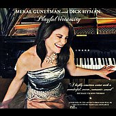 Dick Hyman/Meral Güneyman: Playful Virtuosity
