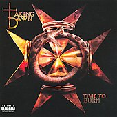 Taking Dawn: Time to Burn [PA] *