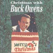 Buck Owens: Christmas with Buck Owens and His Buckaroos