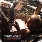Mindi Abair: In Hi-Fi Stereo *
