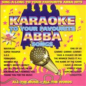 Karaoke: Karaoke to Your Favourite ABBA Songs