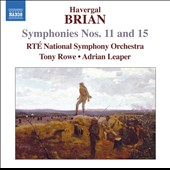 Brian Havergal: Symphonies Nos. 11 & 15