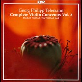 Georg Philipp Telemann: Complete Violin Concertos Vol