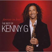Kenny G: Forever in Love: Best Of Kenny G