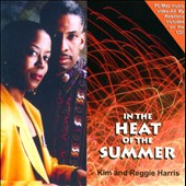Kim & Reggie Harris: In the Heat of the Summer