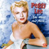 Peggy Lee (Vocals): The Hits And More