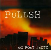 Pullsh: Ex Post Facto