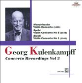 Georg Kulenkampff: Concerto Recordings, Vol. 3