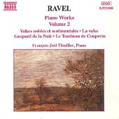 Ravel: Piano Works Vol 2 / François-Joël Thiollier