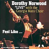 Dorothy Norwood: Feel Like