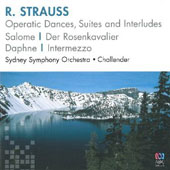 R. Strauss: Operatic Dances, Suites & Interludes - Salome, Der Rosenkavalier, Daphne, Intermezzo / Sydney SO; Challender