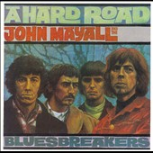 John Mayall/John Mayall & the Bluesbreakers (John Mayall)/The Bluesbreakers (John Mayall): A Hard Road [Bonus Tracks]