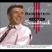 Elmer Bernstein (Composer/Conductor): Classic Soundtrack Collection