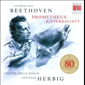 Beethoven: Prometheus; Ritterballet / Gunther Herbig