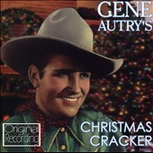 Gene Autry: Gene Autry's Christmas Cracker