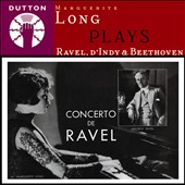 Marguerite Long plays Ravel & d'Indy & Beethoven / Marguerite Long, piano