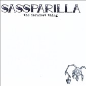Sassparilla: The  Darndest Thing