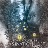 Edmund Welles: Imagination Lost