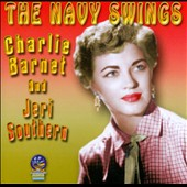 Jeri Southern/Charlie Barnet & His Orchestra/Charlie Barnet: The  Navy Swings