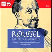 Albert Roussel: Complete Symphonies / Marek Janowski, French Radio PO