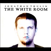 Jonathan Thulin: The  White Room [Digipak]