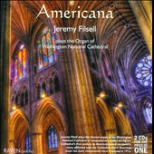 Americana - Music for organ by Weidner, Hancock, Faxton, Sowerby, Baker, Decker, Dirksen, Gawthrop, Coke-Jephcott, Purvis / Jeremy Filsell, organ
