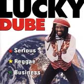 Lucky Dube: Serious Reggae Business