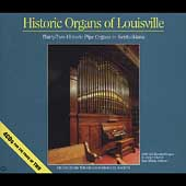 Historic Organs of Louisville