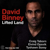 David Binney: Lifted Land