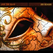 Jon Benson: Lose The Mask