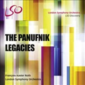 The Panufnik Legacies; London Symphony Orchestra, François-Xavier Roth