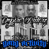 Empire Riderz: 186.22 Gang Activity [PA]