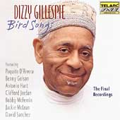 Dizzy Gillespie: Bird Songs: The Final Recordings
