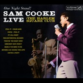 Sam Cooke: One Night Stand: Sam Cooke Live at the Harlem Square Club 1963 [Digipak]