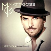 Matt Goss: Life You Imagine *