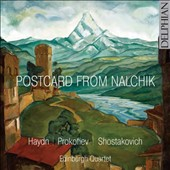 Postcard from Nalchik - Haydn: String Quartet Op.33/2; Prokofiev: String Quartet No.2; Shostakovich: String Quartet No.8 / Edinburgh Quartet